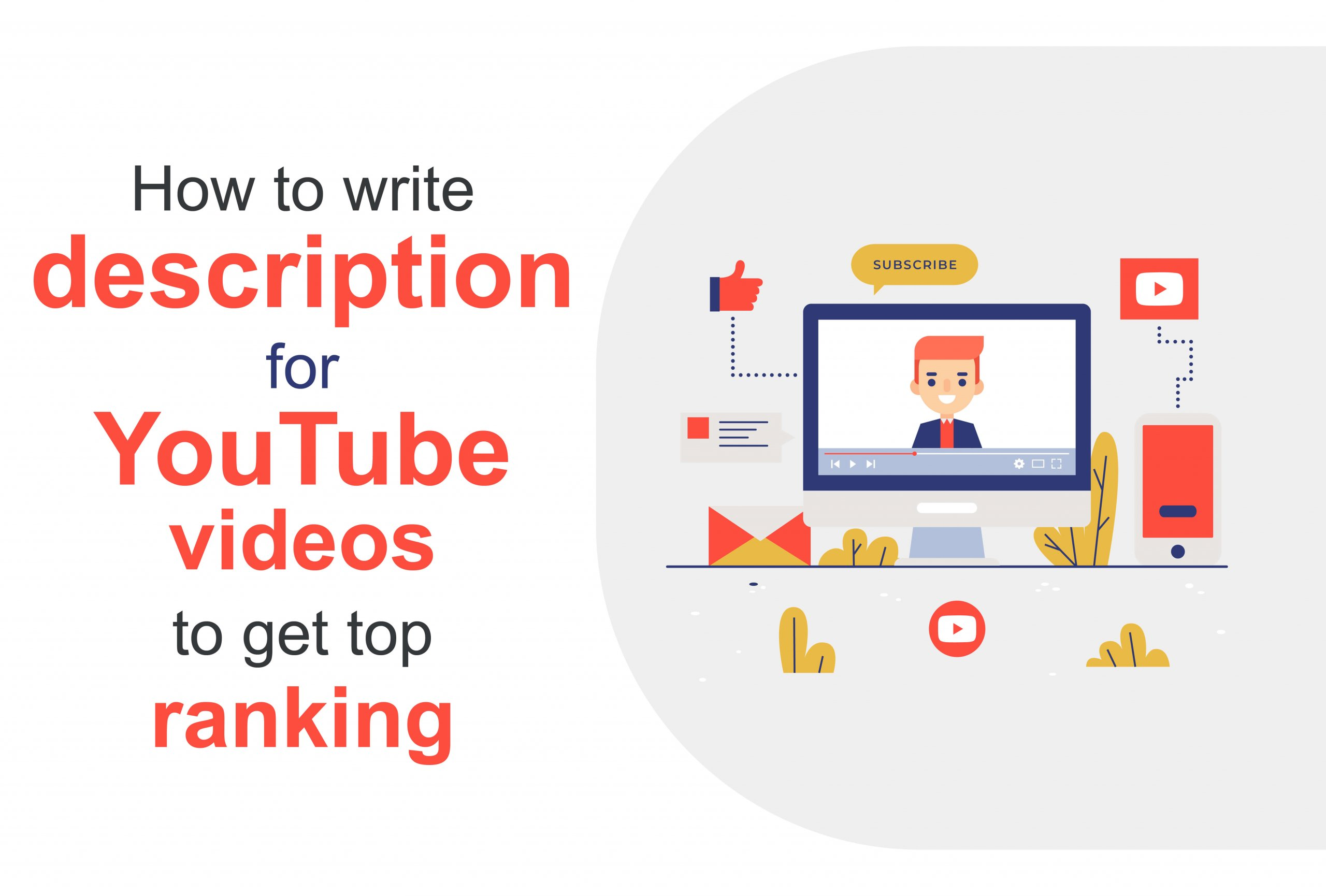 How to write description for YouTube videos to get top ranking in seo