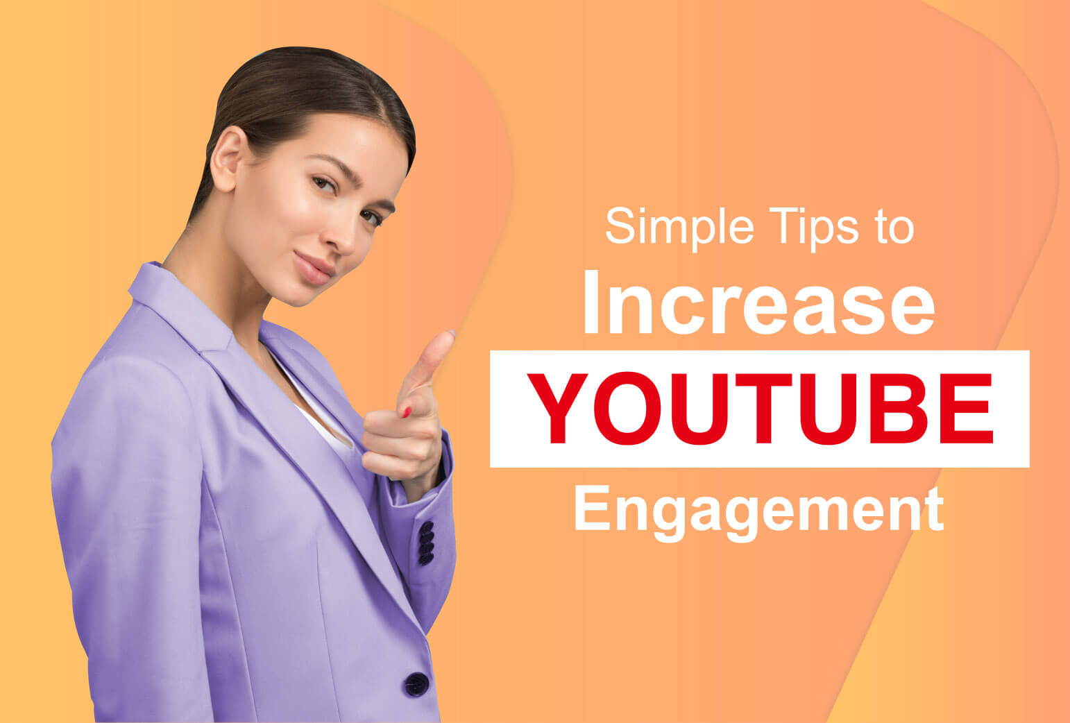 simple Tips to Increase Your YouTube Engagement by 200%